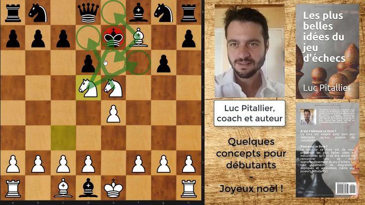 Quelques concepts du jeu d'échecs sous le sapin !