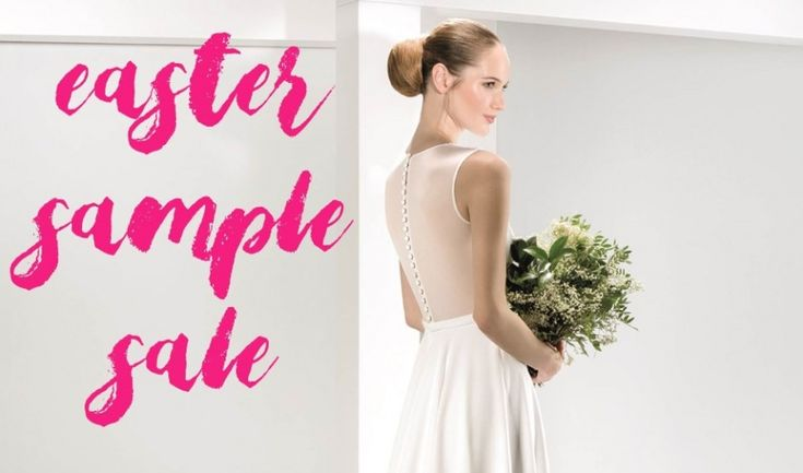 Designer Wedding Dress Sample Sale   -- Henfield, Brighton -- 08/04-22/04