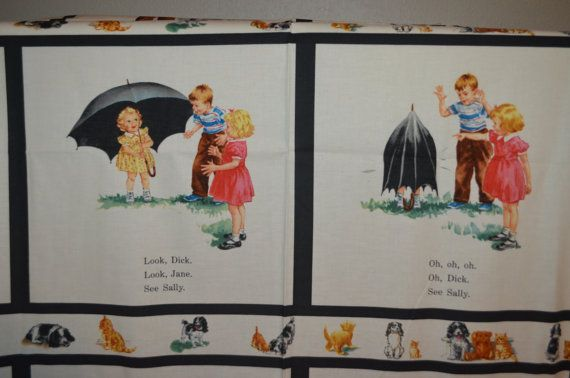 dick and jane fabric | RESERVED for LeBron Dick and Jane fabric panel by sewinseason
