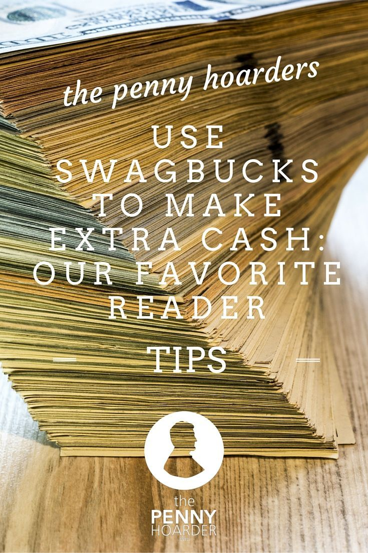 How Penny Hoarders Use Swagbucks Hacks to Make Extra Cash ...