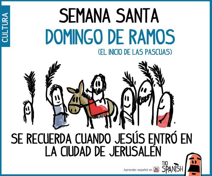 Domingo de Ramos. Semana santa, fiestas de pascuas ( haz clic para ver el video)