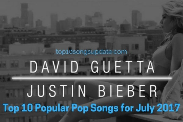 Top 10 Popular Pop Songs for July 2017: List of top 10 pop songs in month of July 2017, best and latest hot hits top 10 Pop songs July 2017 and these have been widely loved all over the world top hit Pop New songs 2017.