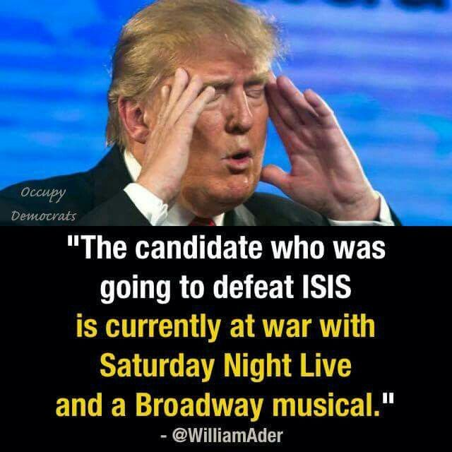 The candidate who was going to defeat ISIS is currently at war with Saturday Night Live and a Broadway musical.