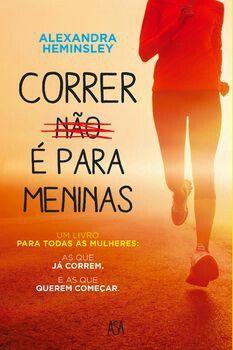 O livro Correr (não) e para meninas na minha opinião, um livro com uma leitura fluída, com sentido de humor e conselhos práticos.   Eu ...