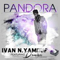Ivan N. YaMouf - Pandora Feat. Denise on @Heisttrack rap blog @IvanNyaMouf #newmusic