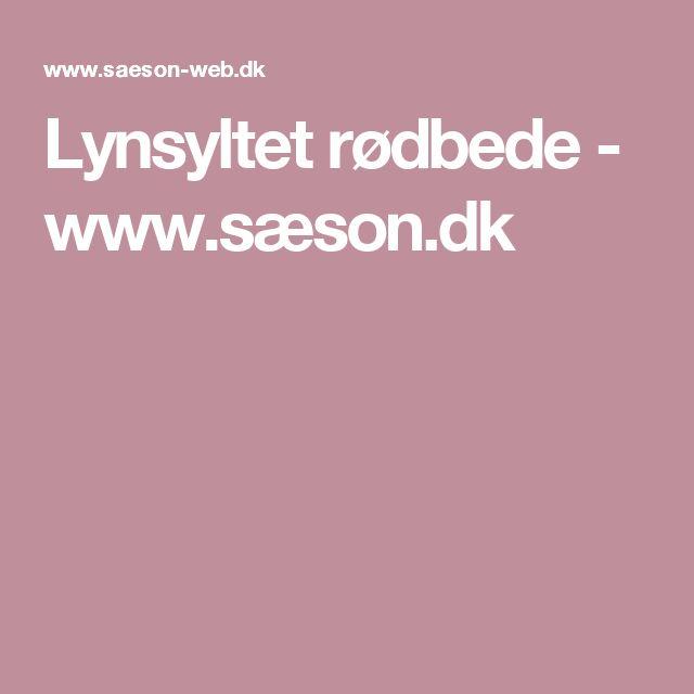 Lynsyltet rødbede - www.sæson.dk