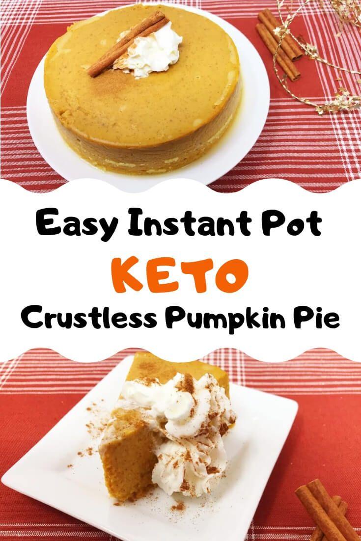 Easy Instant Pot Keto Crustless Pumpkin Pie Recipe Keto