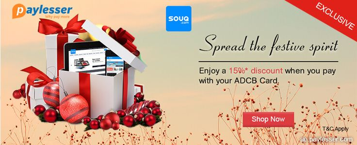 Spread the festive spirit - Enjoy a 15% discount when you pay with your ADBC card. Why pay more? #Souq #Offer #Coupons #Paylesser