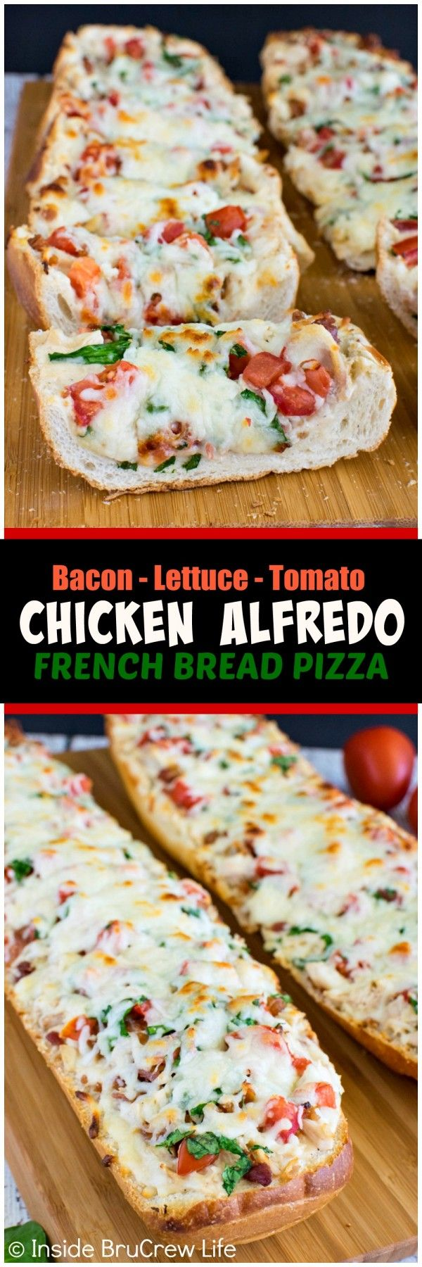 BLT Chicken Alfredo French Bread Pizza - this easy pizza is loaded with meat, veggies, and cheese.  Awesome dinner recipe for busy nights!