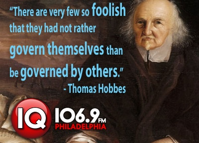 Thomas Hobbes. A quote that explain his perception on the government and the people.