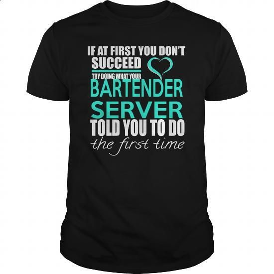 BARTENDER SERVER - IF YOU #Tshirt #T-Shirts. I WANT THIS => https://www.sunfrog.com/LifeStyle/BARTENDER-SERVER--IF-YOU-Black-Guys.html?60505