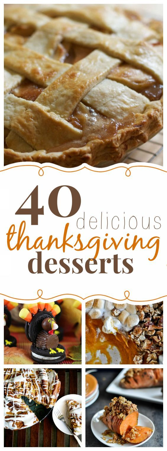 40 Delicious Thanksgiving Desserts. So many delicious dessert recipes, I can't make up my mind!