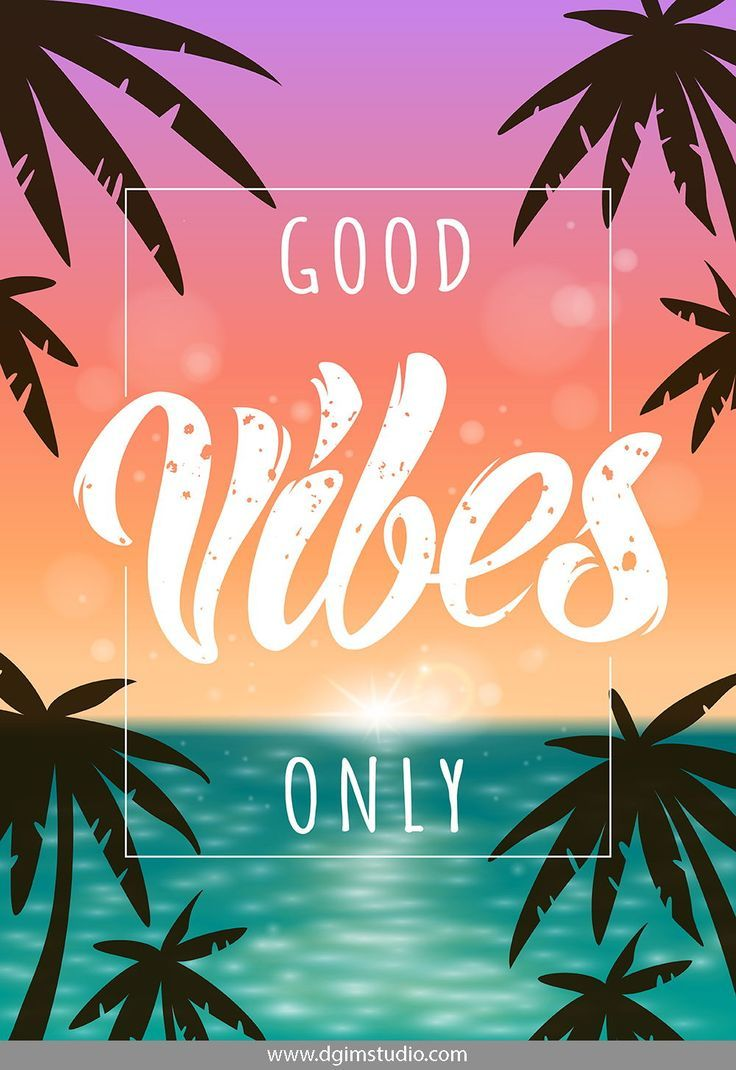 Good Vibes Only Summer Lettering Good Vibes Wallpaper Good Vibes Only Summer Beach Wallpaper