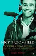 Nick Broomfield,  Britain's most important exponent of the documentary art, (Wood, J. 2005)