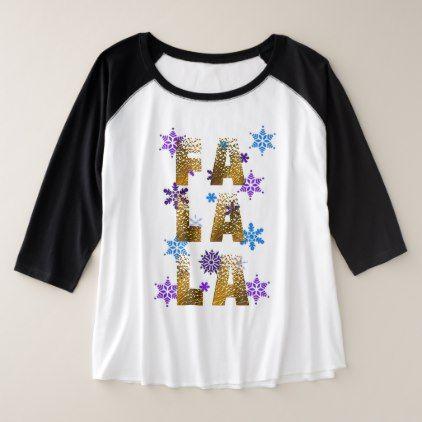 christmas snow fa la la t-shirt design xmas carols - humor funny fun humour humorous gift idea