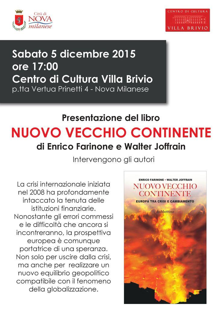 Presentazione libro Nuovo e Vecchio Continente di Enrico Farinone e Walter Joffrain
