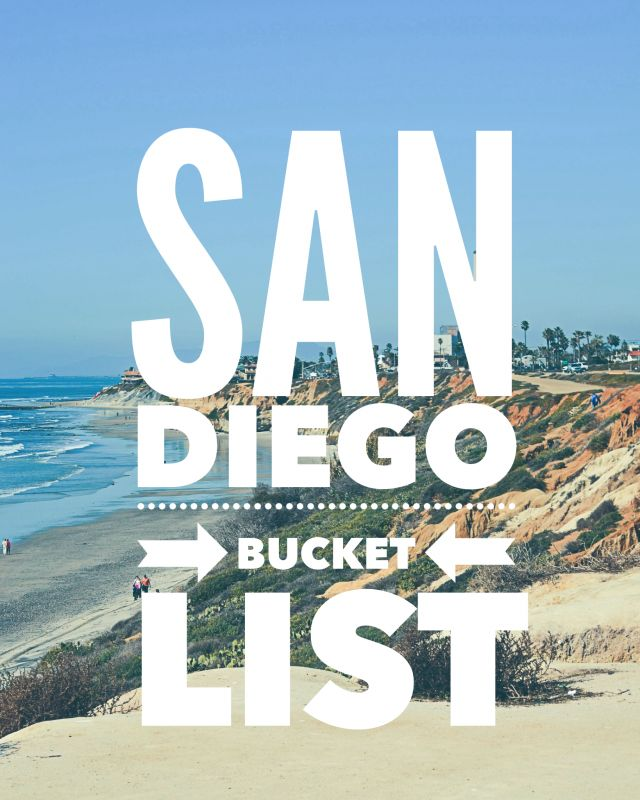 The ultimate San Diego bucket list of what to see, where to go, date night fun, good eats, and things to do in and around San Diego. | jessicalynnwrites.com