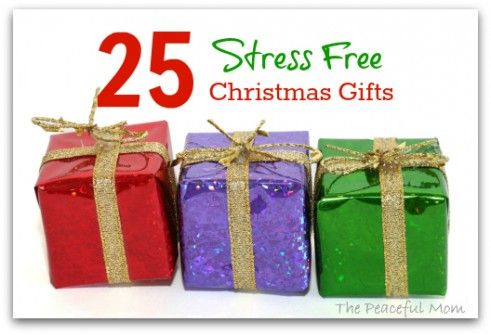 25 Stress Free Christmas Gifts--The Peaceful Mom: Christmas Gifts Object Talk, Stress Free, Christmas Gift Ideas, Christmas Gifts The, Free Gift, Holidays, Children, Holiday Gifts, Kid