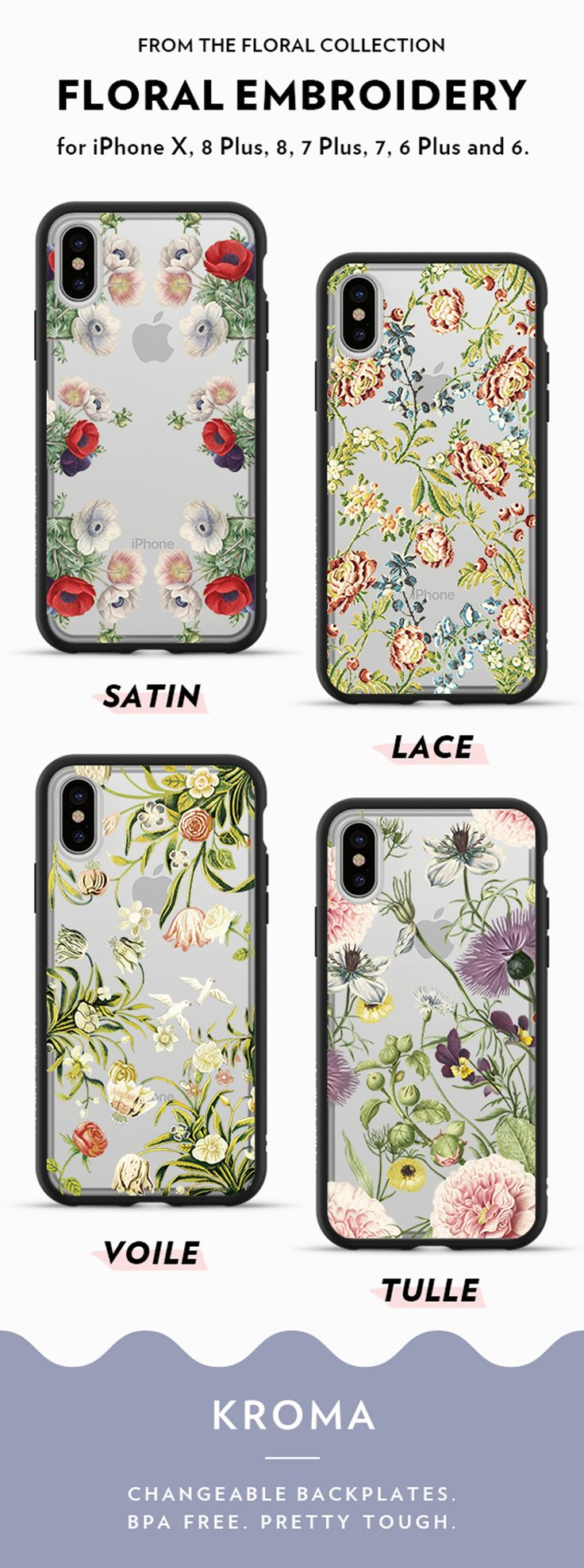Designs inspired by floral embroidery off the 2017 SS collection. Changeable backplates. iPhone cases for iPhone 6 and 6 Plus, iPhone 7 and 7 Plus, iPhone 8 and 8 Plus, iPhone X.  #floraldesigns #bpafree
