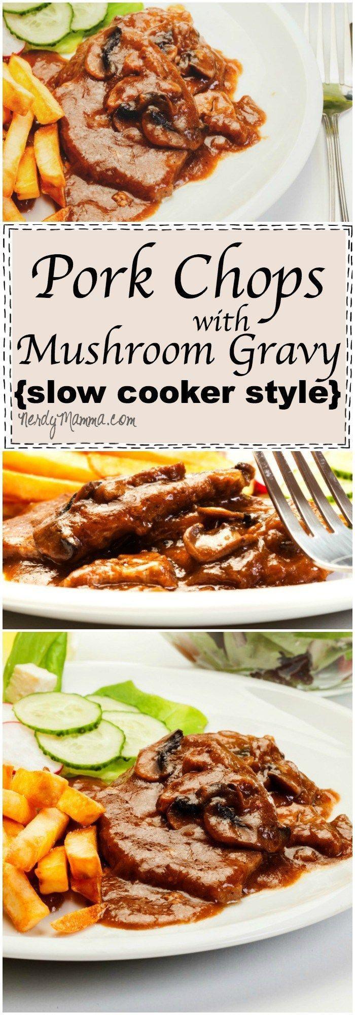 Pork Chops with Mushroom Gravy (Slow Cooker Style) | Recipe | Mushroom ...