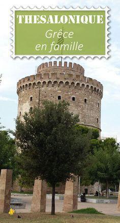 Un petit voyage en grèce hors des sentiers battus: direction Thessalonique au nord, pour des vacances en famille #grèce #voyage #famille