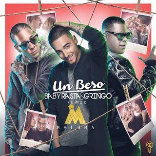 Baby Rasta y Gringo - Un Beso ft Maluma