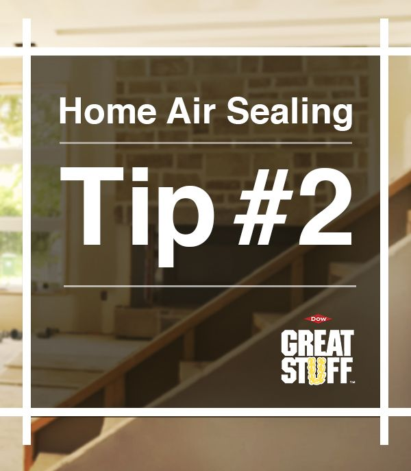home air sealing tip 2 seal the gaps and cracks in your attic and