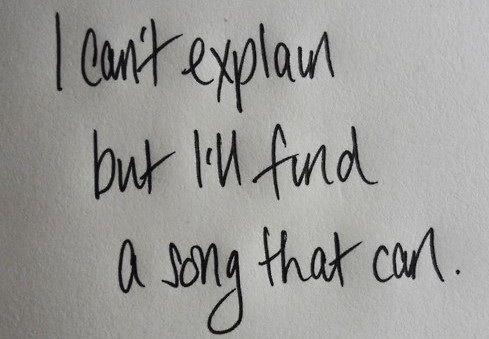 Why music means so much at times. It explains things in a way we can't.