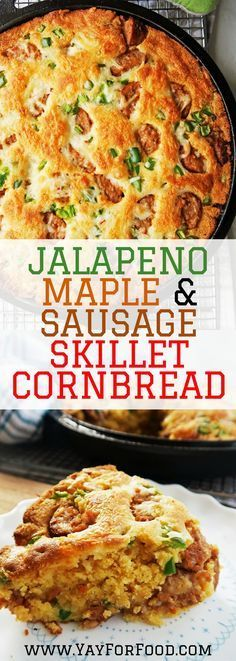 Check out this deliciously soft and fluffy skillet cornbread! A combination hot Italian sausages, jalapeño pepper, Monterey Jack cheese, and maple syrup gives the cornbread a spicy kick with a hint of sweetness. Breakfast | Bread | Snacks | Side Dishes | Fall Recipes