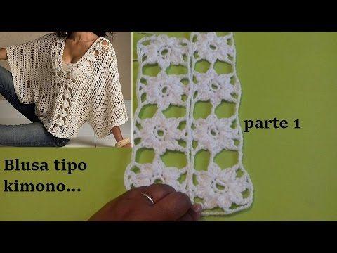 Blusa a crochet tipo kimono ( parte 1) - YouTube