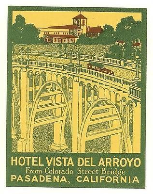 HOTEL VISTA DEL ARROYO Pasadena California CA Vintage Green Travel Luggage Label