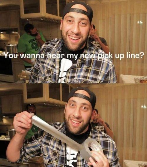 You Wanna Hear My New Pick Up Line?