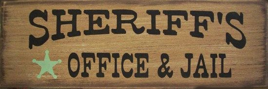 Sheriff's Office & Jail Western Primitive Rustic Distressed Country Wood Sign Home Decor