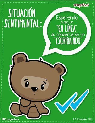 #situacion sentimental #mugoshos   #yo te sigo