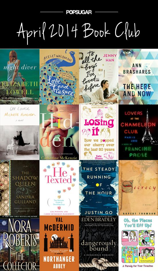 New books out April 2014: Romantic thrillers, a new Fifty Shades-esque series, a modern guide to decoding guys, and a novel with J.K. Rowling's stamp of approval . . . what more could you ask for?