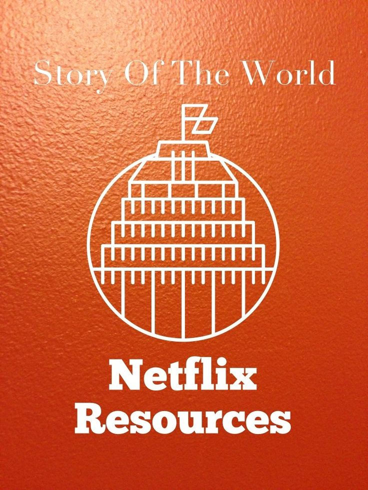 Story of the World --  Netflix Resources I think this may be American Netfliks but it is a great idea.