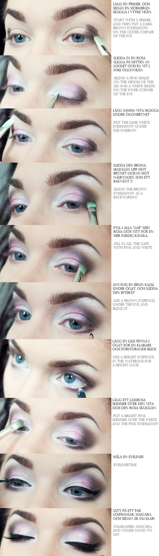 eyes but without pink. I'd use a different color. I hate pink eyeshadow!