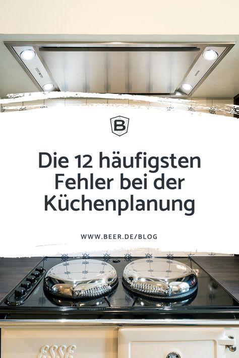 BEER Küchen.Manufaktur | Die 12 häufigsten Fehle…