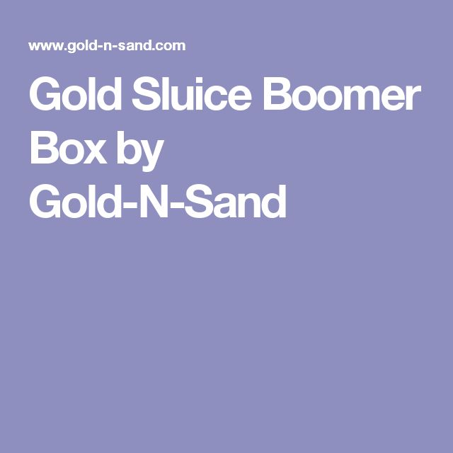 Gold Sluice Boomer Box by Gold-N-Sand