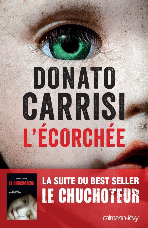 L'Ecorchée - Donato Carrisi - 29/07/14