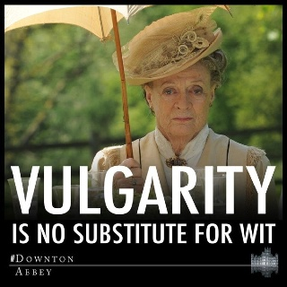 Love Lady Grantham, I will be her someday:-) – Grandma and Grandpa!