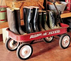 good idea for boots--you can never go wrong with a Radio Flyer
