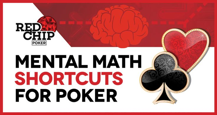 Infographic: Mental Math Shortcuts for Poker | Red Chip Poker