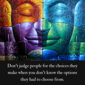 Visit tinybuddha.com for more inspiration! Or you do know the options and don't like what they choose!