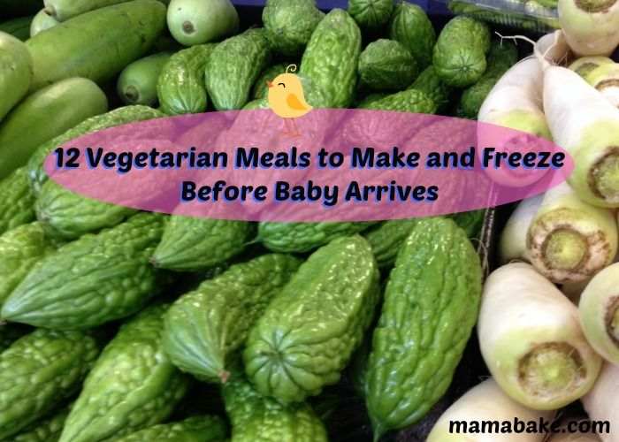 Vegetarian meals to make and freeze before baby arrives