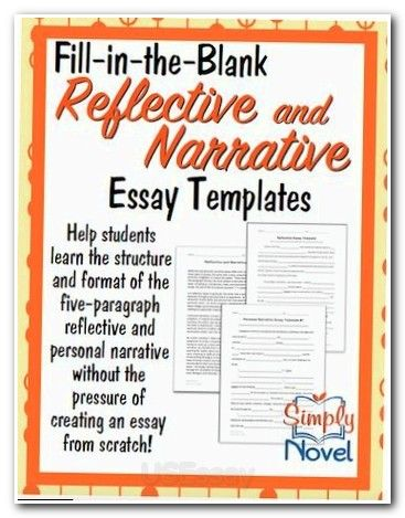 the best self reflection essay ideas save girl fill in the blank narrative and reflective essay template helps students learn the structure out the pressure of creating an essay from scratch