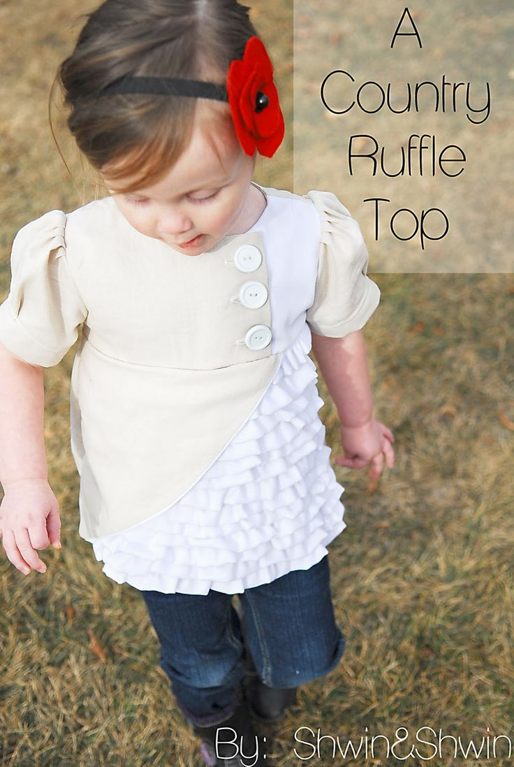 Shwin: A country Ruffle Top tutorial: Little Girls, Sewing Projects, Tops Tutorials, Diy Clothing, Ruffles Tops, Girly Girls, Kids Clothing, Country Ruffles, Sewing Tutorials