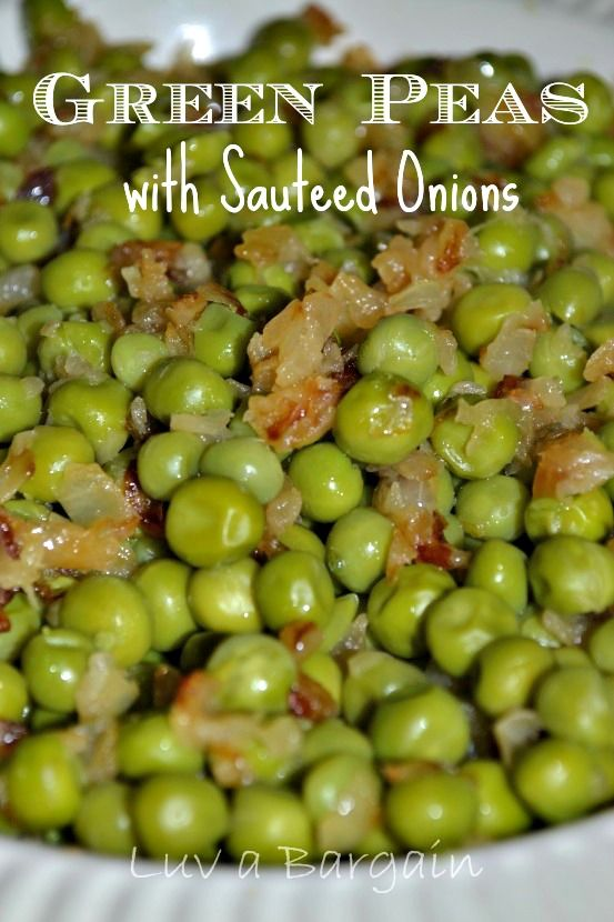 Green Peas with Sauteed Onions. Add bacon or lardons and you have yourself a deal!