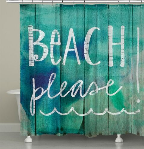 Beach Shower Curtain... Quote. Beach Please! Featured here: http://www.completely-coastal.com/2016/01/coastal-beach-shower-curtains.html