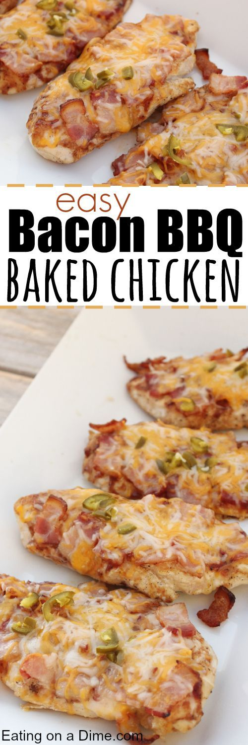 Easy Bacon BBQ Chicken Dinner - Eating on a Dime